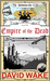 The Derring-Do Club and the Empire of the Dead by David Wake