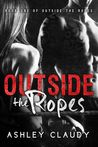Outside The Ropes