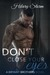 Don't Close Your Eyes (Bryant Brothers #1)