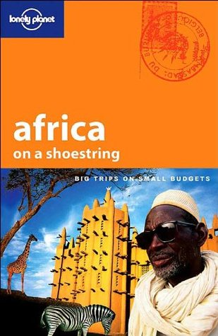 Africa on a Shoestring (Lonely Planet on a Shoestring)