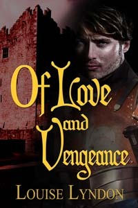 Of Love and Vengeance by Louise Lyndon