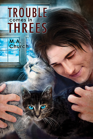 Trouble Comes in Threes (Fur, Fangs, and Felines, #1)