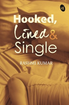 BOOK REVIEW – 'Hooked, Lined and Single' by Rashmi Kumar