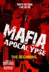 Mafia Apocalypse (The Beginning Vol. 1)