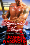 Highlander's Magic (Highlander Heat, #2)