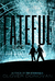 Fateful (The Eternals, #2)