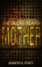 The Silent Years: Mother