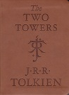 The Two Towers: Being the second part of The Lord of the Rings (Lord of the Rings, #2)