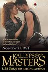 Nobody's Lost by Kallypso Masters