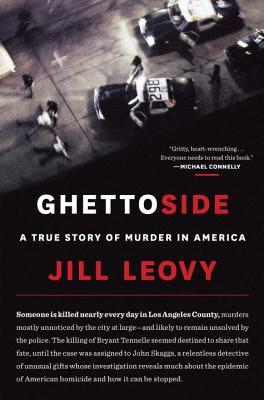 Ghettoside: A Story of Murder in America