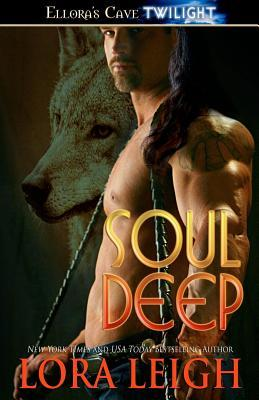 Soul Deep by Lora Leigh