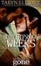 Bulletproof Weeks (When You...