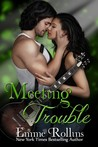 Meeting Trouble (Trouble, #1)