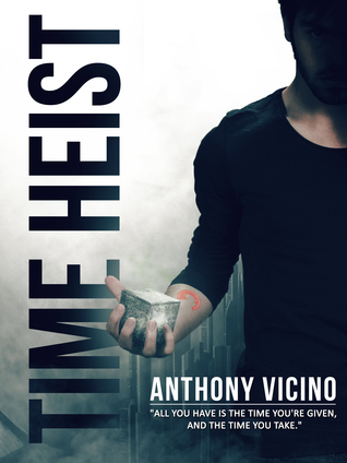 Time Heist by Anthony Vicino