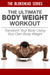 The Ultimate BodyWeight Workout :Transform Your Body Using Your Own Body Weight