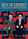 Best of enemies: a history of US and Middle East Part Two: 1953-1984 (Best of Enemies, #2)