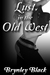 Lust in the Old West (Time Traveling Slut, #2)