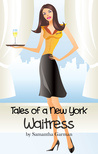 Tales of a New York Waitress