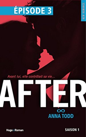 after saison 1 episode 3 by anna todd � reviews