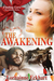 The Awakening (The Outsider Series, #3)