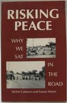 Risking Peace: Why We Sat in the Road