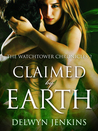 Claimed by Earth: The Watchtower Chronicles 2
