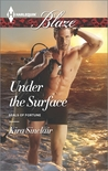 Under the Surface (SEALs of Fortune #1)