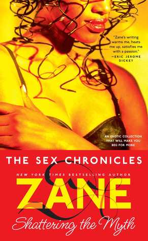 The Sex Chronicles by Zane