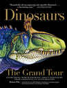 Dinosaurs—The Grand Tour by Keiron Pim