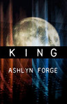 King (Chrysalis And Kings, #3)