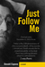 Just Follow Me by Donald Capone