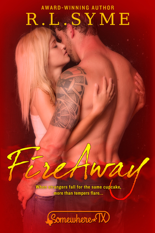 Fire Away by R.L. Syme