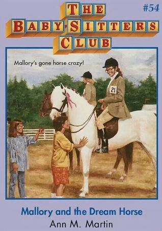 Mallory and the Dream Horse by Ann M. Martin