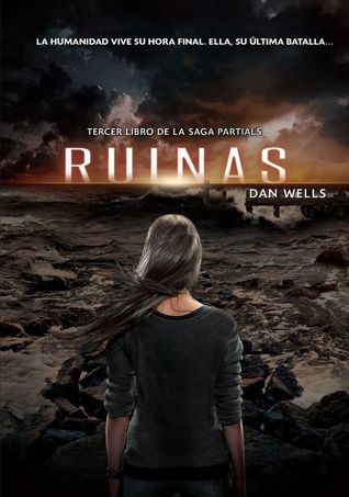 Ruinas (Partials, #3)