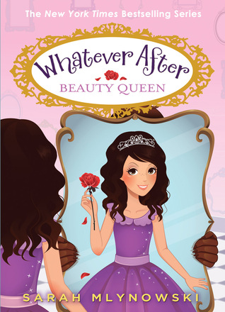 Beauty Queen (Whatever After, #7)