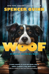 Woof (Bowser and Birdie #1)
