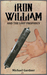 Iron William and the Lost Prophecy by Michael  Gardner