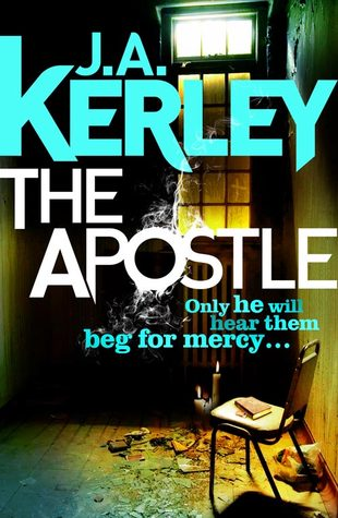 The Apostle by J A Kerley