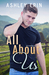 All About Us (All Or Nothing #1)