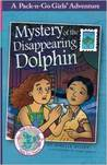 Mystery of the Disappearing Dolphin by Janelle Diller