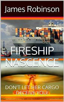Fireship Nascence by James M.  Robinson