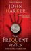 That Frequent Visitor by John Harker