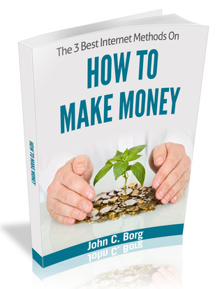 How To Make Money  by  John C. Borg