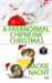 A Paranormal Chipmunk Christmas (Paranormal Dentistry For the Fanged and Friendly #4)
