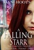 A Falling Starr: The Complete Trilogy