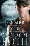 Separation Zone (Immortal Ops, #7)