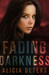 Fading Darkness (The Bloodmarked Series, #1)