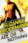 All or Nothing (Reluctant Heroes, #2)