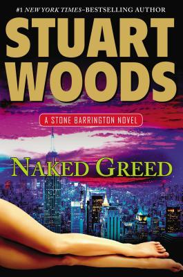 Naked Greed                  (Stone Barrington #34)