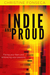 Indie and Proud by Christine Fonseca